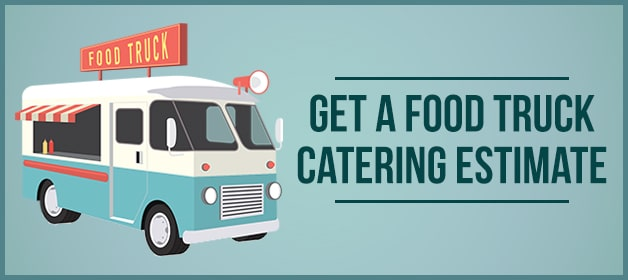 Food Truck Catering Estimate